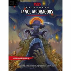 DUNGEONS & DRAGONS LE VOL...